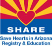 SHARE - Save Hearts in Arizona Registry and Education